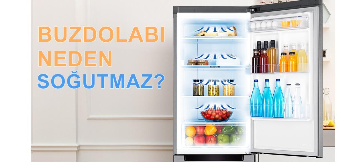 Az Soğutuyor, Az Soğutuyor, buzdolabı yeterli soğutmuyor, buzdolabı altı soğutmuyor, Buzdolabının ışığı yanıyor ama soğutmuyor